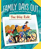 The Bike Ride (Family Days Out)