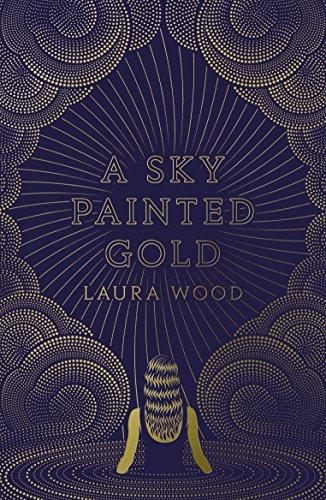 Un Cielo de Sueños Dorados de Laura Wood