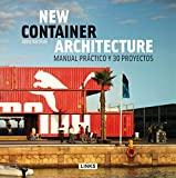 New Container Architecture. Manual Práctico Y 30 Proyectos
