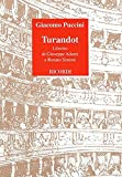 Turandot. Dramma lirico in tre atti. Libretto d'opera. Musica di G. Puccini [Lingua inglese]