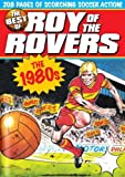 The Best of Roy of the Rovers: The 1980s by David Sque Tom Tully (2008-06-13)