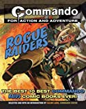 Commando: Rogue Raiders