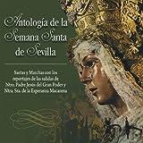 Antología de la Semana Santa de Sevilla
