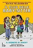 Il segreto di Stacey. Il club delle baby-sitter