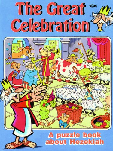 The Great Celebration: A Puzzle Book About Hezekiah