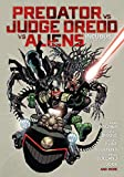 Predator Versus Judge Dredd Versus Aliens: Incubus and Other Stories
