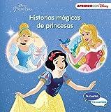 Historias mágicas de princesas (Te cuento, me cuentas una historia Disney): La Cenicienta, La Bella Durmiente y Blancanieves (Princesas Disney)