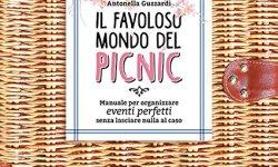 = Il favoloso mondo dei picnic. Manuale per organizzare eventi perfetti, senza lasciare nulla al caso italiano libri