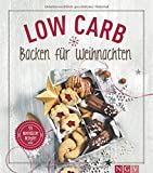 Low Carb Backen für Weihnachten: 53 himmlische Rezepte