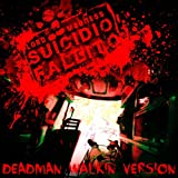 Suicidio fallito (Deadman Walkin Version) [Explicit]