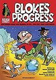 Bloke's Progress An Introduction to the world of John Ruskin (Ruskin Comics)