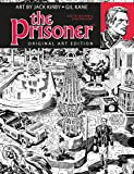 The Prisoner Jack Kirby Gil Kane Art Edition