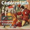 Cinderella – Cenerentola: Bilingual parallel text – Bilingue con testo inglese a fronte: