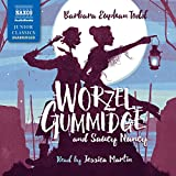 Barbara Euphan Todd: Worzel Gummidge and Saucy Nancy [Jessica Martin] [Naxos Audiobooks: NA0290] (Naxos Junior Classics)