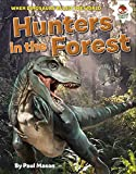 Dinosaur Hunters in the Forest (Dinosaurs Rule) (English Edition)