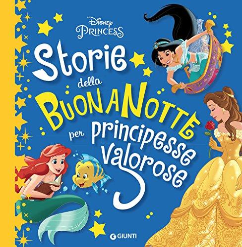 Storie della buonanotte per principesse valorose