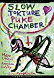 Slow Torture Puke Chamber by Various