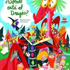 ¿DONDE ESTA EL DRAGON?: Una gran aventura de «busca y encuentra»