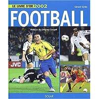 Le Livre d'or du Football 2002