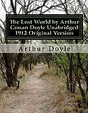 The Lost World by Arthur Conan Doyle Unabridged 1912 Original Version