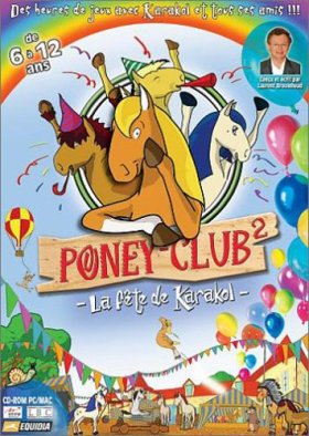Poney Club 2 : La fête de Karakol