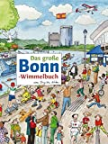 Das große BONN-Wimmelbuch (Städte-Wimmelbücher, Band 5)