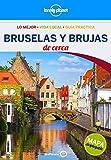 Bruselas y Brujas De cerca 3: 1 (Guías De cerca Lonely Planet)