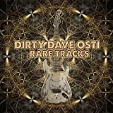 Dirty Dave Osti - Rare Tracks