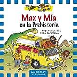 Max Y Mía En La Prehistoria (Yellow Van)