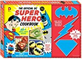 The Official DC Super Hero Cookbook (DC Super Heroes)