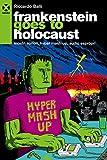 Frankenstein goes to holocaust. Mostri sonori, Hyper mash-up, audio espropri