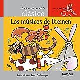 Los músicos de Bremen (Caballo alado clásico)