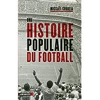 Une histoire populaire du football Couverture du livre