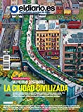 Movilidad Sostenible: La Ciudad Civilizada (Revista nº 16) (Spanish Edition)