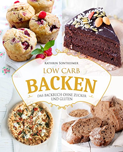 Low Carb Backen glutenfrei