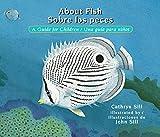 About Fish / Sobre Los Peces: A Guide for Children / Una Guía Para Niños