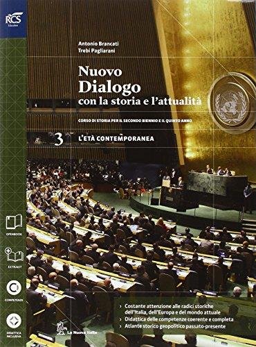 Nuovo dialogo con la storia e l'attualità. Con Extrakit-Openbook. Per le Scuole superiori. Con...