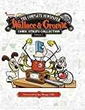 Wallace & Gromit: Complete Newspaper Comic Strip Collection Vol. 3 (Wallace and Gromit)