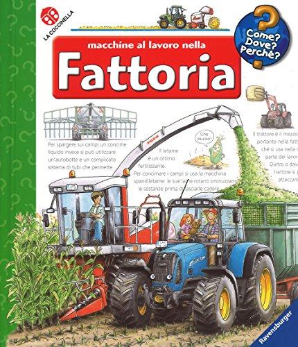 Macchine al lavoro nella fattoria. Ediz. a colori. Con DVD video