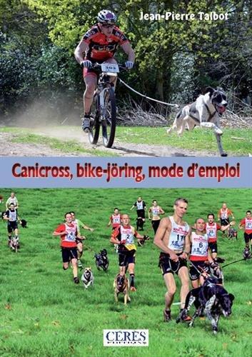 Canicross, bike-j枚ring : mode d'emploi !