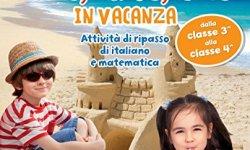 scaricare Leggo, scrivo, conto in vacanza (8-9 anni) italiano libri
