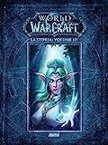 La storia. World of Warcraft: 3.