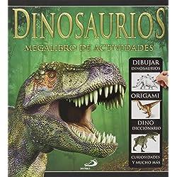 Dinosaurios: Megalibro de actividades (Actividades y destrezas)