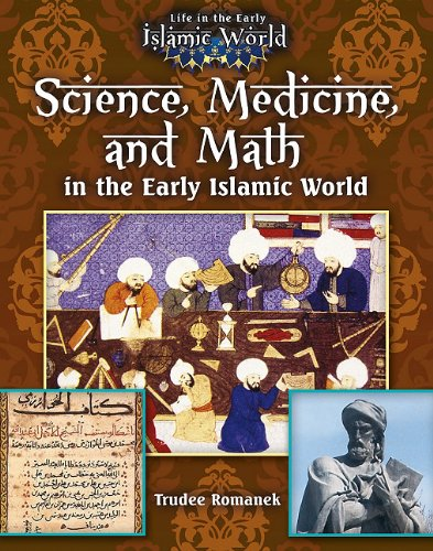 Science-Medicine-and-Math-in-the-Early-Islamic-World