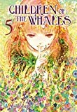 Children of the whales: 5