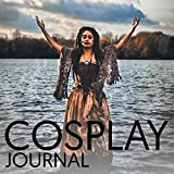 The Cosplay Journal: Volume 1