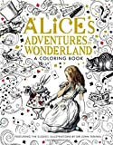 Alice's Adventures in Wonderland: A Coloring Book