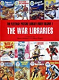 The War Librarie: The Fleetway Picture Library Index: v. 1