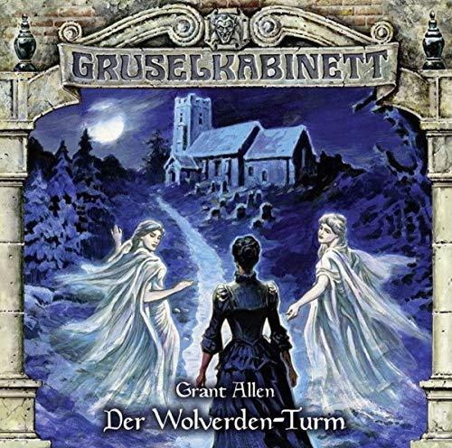Der Wolverden-Turm (Gruselkabinett, Band 143)