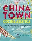 Chinatown. Cocina asiática. Deliciosos platos del sudeste asiático (Neo-Cook)